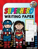 SUPERHERO WRITING PAPER