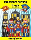 SUPERHERO WRITING SHEETS