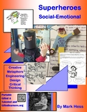 SUPERHEROES Social-Emotional Unit - Creative, Critical Thinking, Hands-on GATE