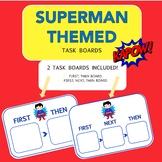 "SUPERMAN THEMED ""FIRST, NEXT, LAST"" TASK BOARD"