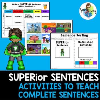 SUPERior Sentences: Activities for Making Complete Sentences