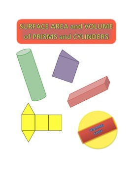 SURFACE AREA and VOLUME of PRISMS and CYLINDERS UNIT HANDOUTS and TEST