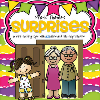 SURPRISES Theme Unit for Preschool and Pre-K