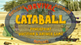 SURVIVAL: CATABALL - PowerPoint question & answer game for 2 teams