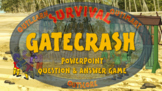 SURVIVAL: GATECRASH - A PowerPoint question & answer game for two teams