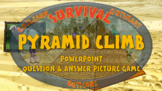 SURVIVAL: PYRAMID CLIMB - PowerPoint question & answer picture game for 2 teams
