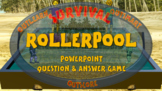 SURVIVAL: ROLLERPOOL - A PowerPoint question and answer game for 2 teams