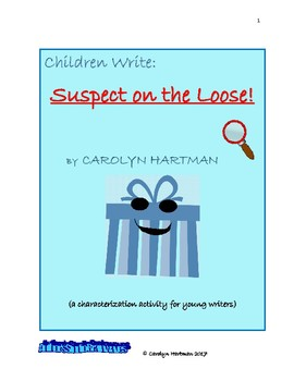 SUSPECT ON THE LOOSE! characterization activity for young writers