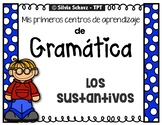 SUSTANTIVOS: Cinco centros de aprendizaje de gramática UPDATED!