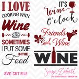 SVG Cuts and Clip Art Wine Sayings Silhouette Cricut Cut Files