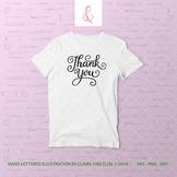 SVG DXF PNG - Cut File - Hand Lettered Thank You - Personal Use Only