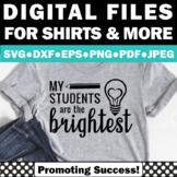 SVG Files for Cricut Teacher Appreciation Week Gift Idea, Classroom Quote Poster