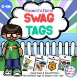 SWAG TAGS [Brag Tags] - Class Rules & Expectations
