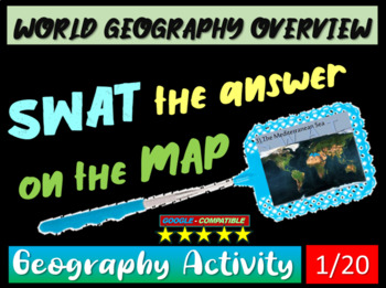 SWAT GEOGRAPHY REVIEW GAME 1 - World Geography Overview (5