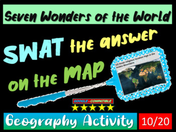 SWAT GEOGRAPHY REVIEW GAME 10 - 7 Wonders of the World (modern) (20 questions)