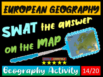 SWAT GEOGRAPHY REVIEW GAME 14 - European Geography (20 questions)