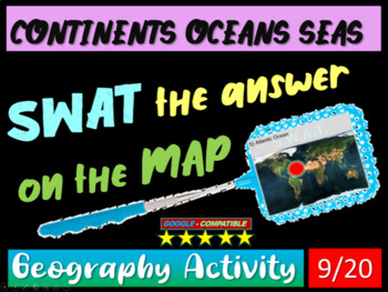 SWAT GEOGRAPHY REVIEW GAME 9 - Continents, Oceans and Seas
