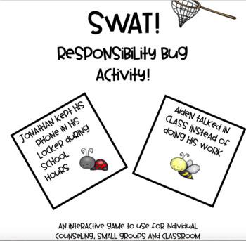 SWAT! Responsibility Bug Activity!