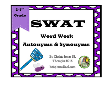 SWAT- Word Work- Antonyms and Synonyms by Christy Jones | TpT