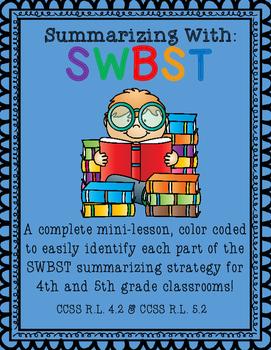 SWBST Summarizing