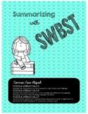 SWBST (Somebody Wanted But So Then) Summarizing Bundle