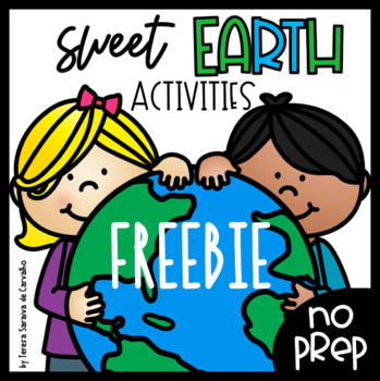 SWEET EARTH ACTIVITIES - NO PREP - FREEBIE