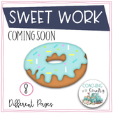 SWEET WORK Coming Soon-Doughnuts
