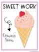 SWEET WORK Coming Soon-Ice Cream