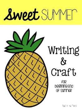 SWEET summer writing and craft