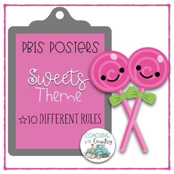 SWEETS Theme PBIS Posters