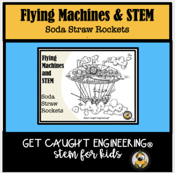 STEM SWOOSH! : Soda Straw Rocketry with Aeronautical Engineering