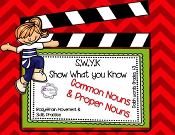 SWYK Common Nouns and Proper Nouns: Moving and Learning