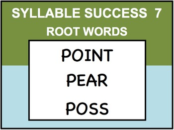 SYLLABLE SUCCESS 7  - PREFIXES, SUFFIXES, ROOT WORDS