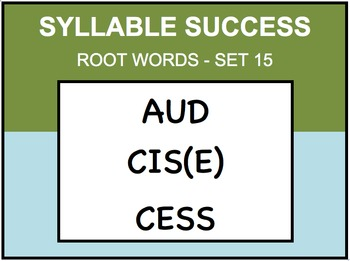 SYLLABLE SUCCESS 15 - PREFIXES, SUFFIXES, ROOT WORDS