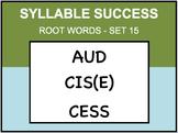 SYLLABLE SUCCESS 15 - PREFIXES, SUFFIXES, ROOT WORDS