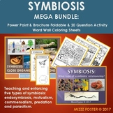 SYMBIOSIS MEGA Bundle: Presentation, Foldable, Questions, Word Wall Set