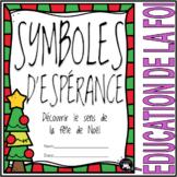 SYMBOLES D'ESPÉRANCE - L'Avent, 4 semaines avant Noël