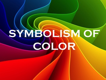 SYMBOLISM OF COLOR POWER POINT