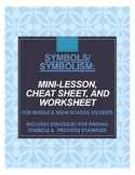 SYMBOLS/SYMBOLISM: Mini-lesson, cheat sheet, worksheet + ANSWERS! (RL. 9-10.2)