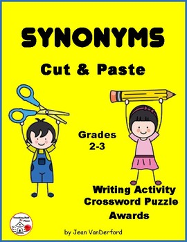 SYNONYMS ... Cut & Paste Worksheets ... Gr. 2-3