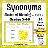 SYNONYMS – Shades of Meaning Task Cards ... Bonus DIGITAL DECK Gr 3-4-5