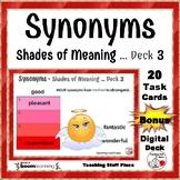 SYNONYMS – Shades of Meaning Task Cards ... Bonus DIGITAL DECK Gr 4-5-6