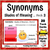 SYNONYMS – Shades of Meaning Task Cards ... Bonus DIGITAL DECK Gr 4-5-6