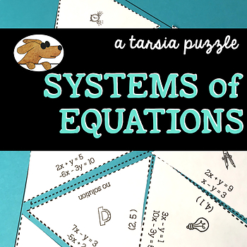 SYSTEMS of EQUATIONS - a Tarsia puzzle