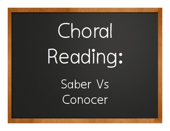 Saber Vs Conocer Choral Reading