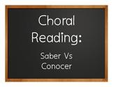 Saber Vs Conocer Choral Reading