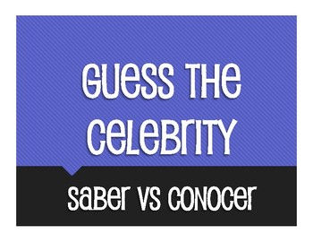 Saber Vs Conocer Guess the Celebrity