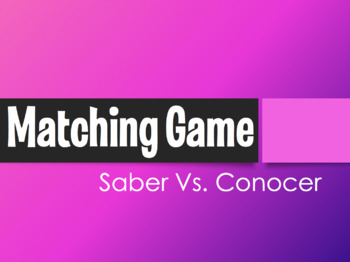 Saber Vs Conocer Matching Game