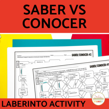 Saber vs. Conocer- Spanish Laberinto