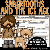 Sabertooths & the Ice Age (Magic Tree House Fact Tracker &